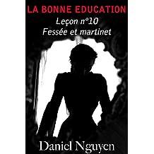 La Bonne Education - Leçon n°10 : fessée et martinet