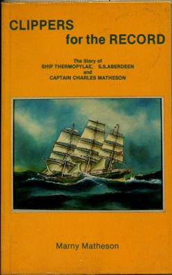 Clippers for the record: The story of ship thermopylae, S.S. Aberdeen and Cap... (Cap Aberdeen)