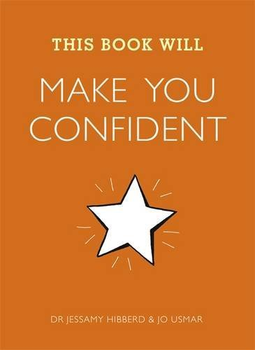 This Book Will Make You Confident by Jessamy Hibberd (2014-01-02)