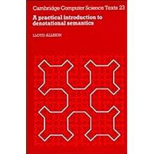Practical Denotational Semantics (Cambridge Computer Science Texts)