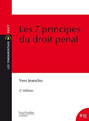 Les 7 principes du droit pénal par Yves Jeanclos