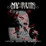 Songtexte von My Ruin - The Horror of Beauty