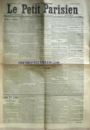 PETIT PARISIEN (LE) [No 4666] du 07/08/1889 - SOCIALISTES ET ECONOMISTES FRANCE ET RUSSIE ELECTIONS DES CONSEILS GENERAUX LE SUCCES CONFIRME A MILAN LA HAUTE-COUR DE JUSTICE AU TONKIN LE CONCOURS NATIONAL DE TIR LA N0UVELLE SORBONNE LISE ET LISA