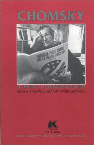 Chomsky, les médias et les illusions nécessaires