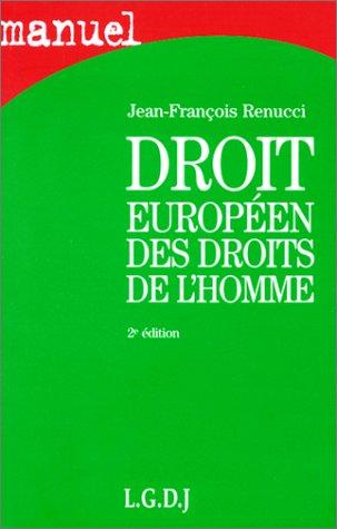 Droit européen Droits de l'Homme par Renucci