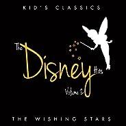 Kid's Classics - The Disney Hits, Vol. 2 (The Wishing St