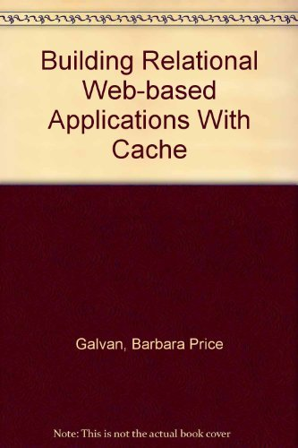 Building Relational Web-Based Applications with Cache