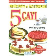 5 Çayı Pratik Pasta Ve Tatlı Tarifleri