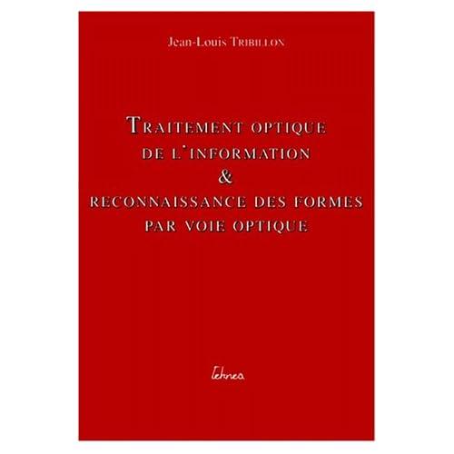Traitement optique de l'information et reconnaissance des formes par voie optique