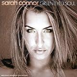 Songtexte von Sarah Connor - Green Eyed Soul