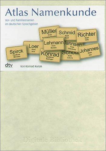Atlas Namenkunde. Vor- und Familiennamen im deutschen Sprachgebiet