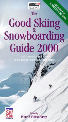 The Good Skiing and Snowboarding Guide 2000 (