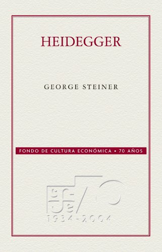 Heidegger (Coleccion Conmemorativa 70 Aniversario) por George Steiner