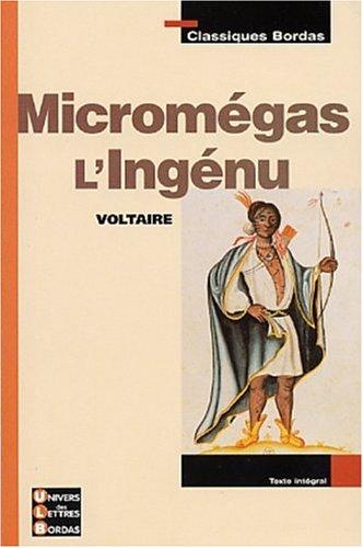 Classiques Bordas : Micromégas ; L'Ingénu