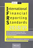 International Financial Reporting Standards (IFRS) 2018/2019: IAS-Verordnung, Rahmenkonzept 2003 und die von der EU gebilligten Standards und Interpretationen - deutsche Texte