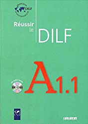 Réussir le DILF A1.1 (1CD audio)