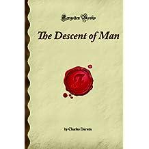 The Descent of Man: (Forgotten Books)