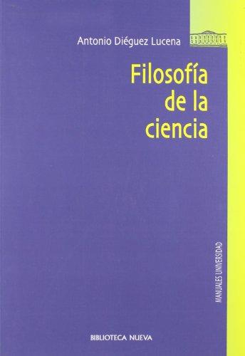 Filosofía de la ciencia (Coediciones) por Antonio Diéguez Lucena