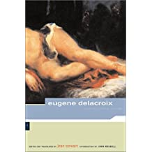 Eugene Delacroix: Selected Letters, 1813-1863 (Artworks)