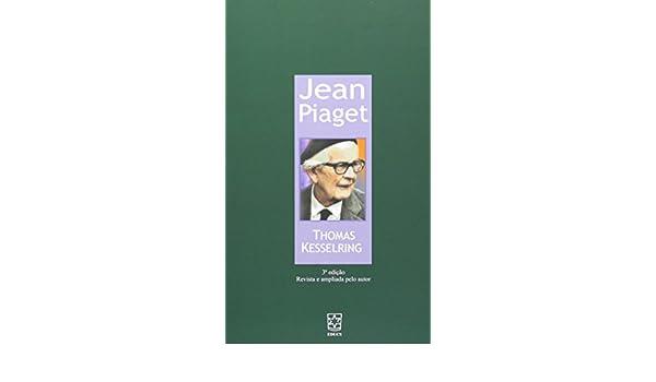 6044eddb863 Jean Piaget (Em Portuguese do Brasil)  Amazon.de  Thomas Kesselring  Bücher