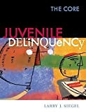 Juvenile Delinquency: The Core (with InfoTrac) by Larry J. Siegel (2001-08-09)