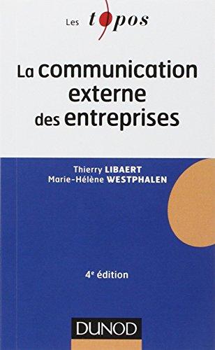 La communication externe des entreprises - 4e dition