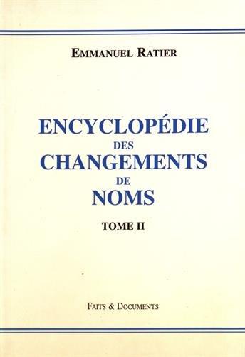 Encyclopédie des changements de noms - tome 2
