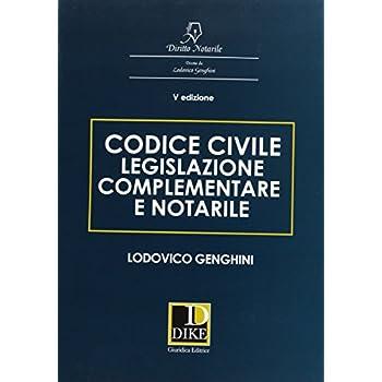 Codice Civile Legislazione Complementare E Notarile