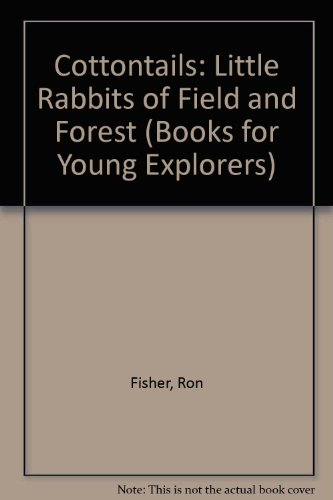 cottontails-little-rabbits-of-field-and-forest-books-for-young-explorers