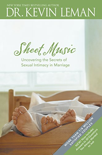 Sheet Music: Uncovering the Secrets of Sexual Intimacy in Marriage por Kevin Leman