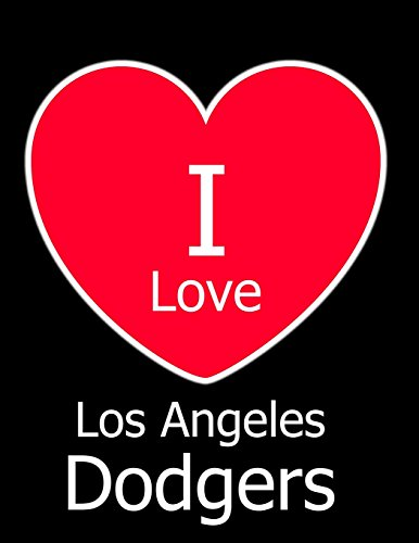 I Love Los Angeles Dodgers: Black Notebook/Journal for Writing 100 Pages, Los Angeles Dodgers Baseball Gift for Men, Women, Boys & Girls
