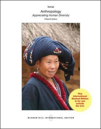 Anthropology: The Exploration of Human Diversity (Int'l Ed) by Conrad Phillip Kottak (2012-11-01)