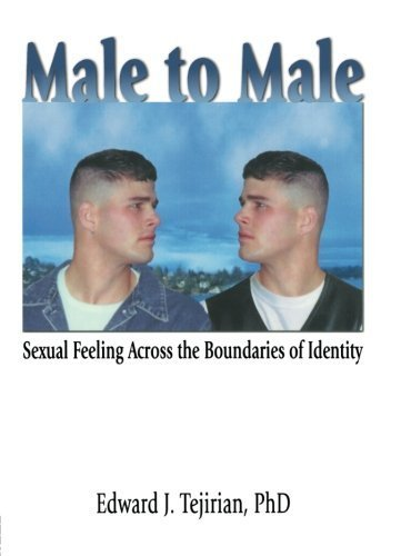 Male to Male: Sexual Feeling Across the ...