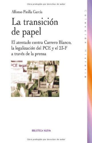 Portada del libro La Transición De Papel de Alfonso Pinilla García (1 jun 2013) Tapa blanda