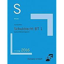 Skript Schuldrecht BT 1: Kaufrecht/Werkvertragsrecht
