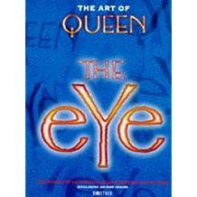 The Art Of Queen : The Eye