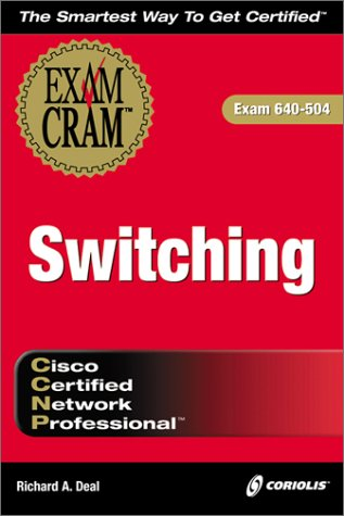 CCNP Switching Exam Cram por Ralph M. Deal