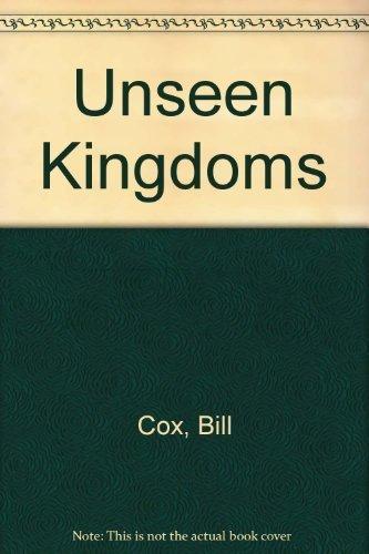 unseen-kingdoms-by-bill-cox-1983-06-03