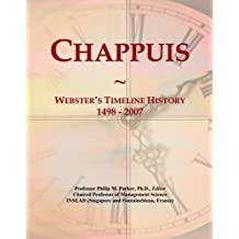 Chappuis: Webster's Timeline History, 1498 - 2007