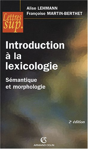 Introduction à la lexicologie : Sémant...