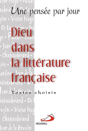 Dieu dans la littérature française : Une pensée par jour