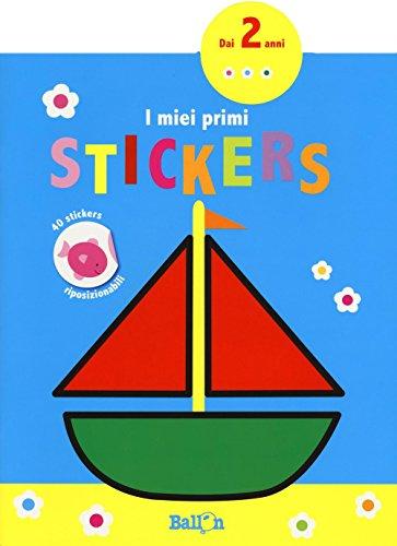 Barca. I miei primi stickers. Con adesivi. Ediz. a colori
