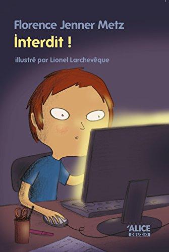 Interdit !: Roman pour enfants (8 ans et +) (DEUZIO t. 27) par Florence Jenner Metz