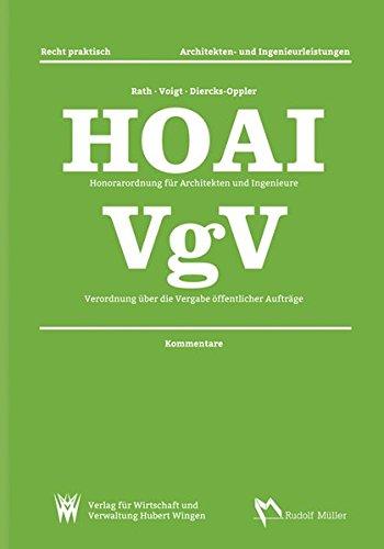 HOAI Honorarordnung für Architekten und Ingenieure – VgV Verordnung über die Vergabe öffentlicher Aufträge: Kommentare