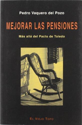 Mejorar las pensiones: Más allá del Pacto de Toledo