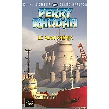 Le Plan Phénix - Perry Rhodan (4)