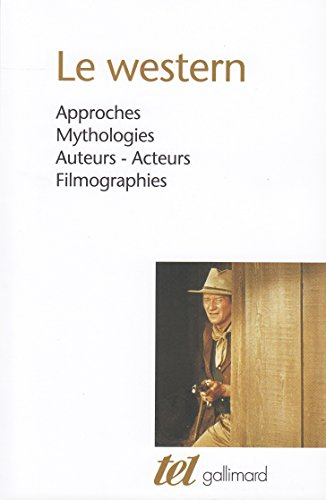 Acheter maintenant! Le western: Approches -