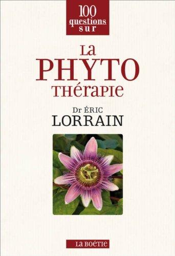 La phytothérapie par Eric Lorrain