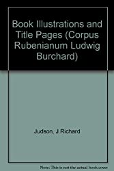 Book Illustrations and Title Pages (Corpus Rubenianum Ludwig Burchard)