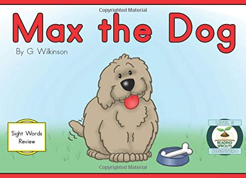 Max the Dog: early reader (Reading Sprouts, Band 6) - Little Sprout-band